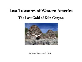 The Lost Gold of Kiln Canyon