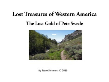 The Lost Gold of Pete Swede