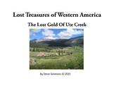 The Lost Gold of Ute Creek