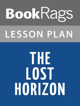 The Lost Horizon Lesson Plans