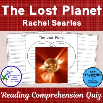 The Lost Planet Rachel Searles: A Reading Comprehension Quiz and activity