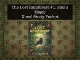 The Lost Rainforest: Mez's Magic Novel Study Guide
