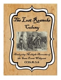 The Lost Roanoke Colony: Analyzing Multiple Accounts of the Same Event