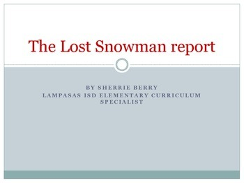 The Lost Snowman Report - Writing with Adjectives