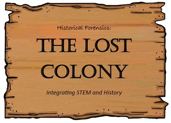 The Lost colony STEM Lesson