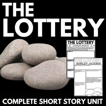 The Lottery by Shirley Jackson Short Story Unit with Questions and Project