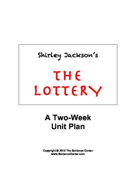 The Lottery: A 2-Week Unit Plan & Essay Project