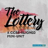 """The Lottery"" Critical Thinking Unit -- {CCSS}"