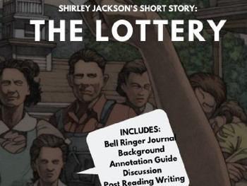 The Lottery - Lesson, Discussion, and Writing Activity