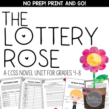 The Lottery Rose Novel Unit Common Core Aligned for Middle School