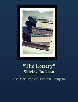"""The Lottery""  -- Shirley Jackson -- Short Story"