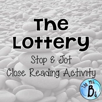 "Shirley Jackson's ""The Lottery"" Stop & Jot Activity {CCSS"