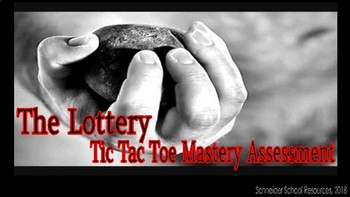 The Lottery: Tic Tac Toe Mastery Assessment