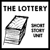 The Lottery by Shirley Jackson - 9 Day Short Story Unit Plan