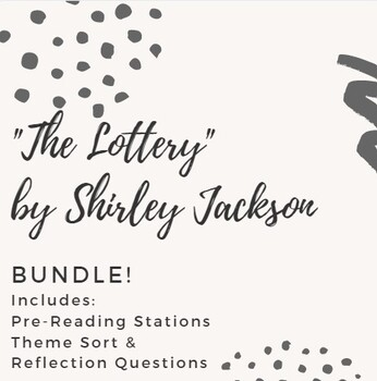 The Lottery by Shirley Jackson BUNDLE of Resources!