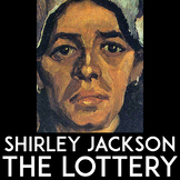 The Lottery by Shirley Jackson: Dystopian Short Story Unit Plan