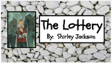 The Lottery by Shirley Jackson - RL.8.7. and RL.8.9.