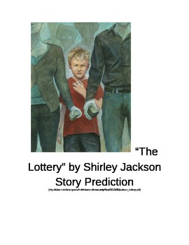 """""""The Lottery"""" by Shirley Jackson Story Prediction"""