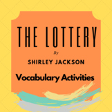 The Lottery by Shirley Jackson Vocabulary Activities