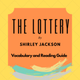The Lottery by Shirley Jackson Vocabulary and Reading Guide