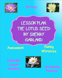 The Lotus Seed Lesson Plan and Prezi