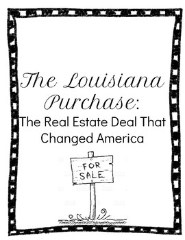 The Louisiana Purchase: A Webquest
