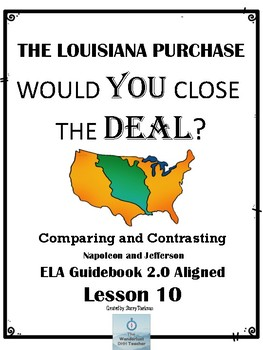 The Louisiana Purchase: Comparing and Contrasting - Lesson 10