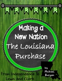 The Louisiana Purchase From Independence to Lewis and Clar