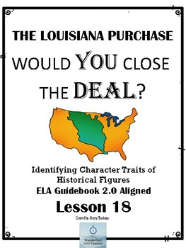 The Louisiana Purchase: Identifying Character Traits - Lesson 18