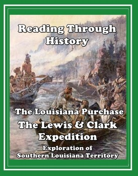 The Louisiana Purchase, Lewis and Clark, and Other Explorers