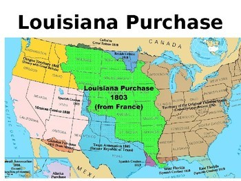 The Louisiana Purchase ~ PPT Presentation EDITABLE