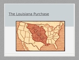 The Louisiana Purchase PowerPoint- Middle School Social St