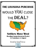 The Louisiana Purchase: Settlers Move West Reading Comprehension and Vocabulary
