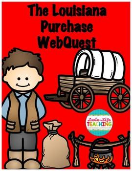 The Louisiana Purchase WebQuest