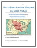 The Louisiana Purchase- Webquest and Video Analysis with Key