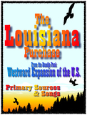 The Louisiana Purchase - Westward Expansion, Primary Sources and Songs