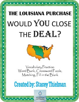The Louisiana Purchase: Would You Close the Deal? Vocabulary Practice