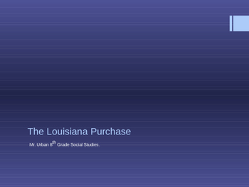 The Lousiana Purchase