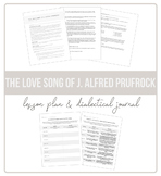 The Love Song of J. Alfred Prufrock Lesson Plan (with Dialectical Journal)