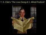 The Love Song of J. Alfred Prufrock Power Point