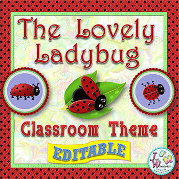 Classroom Themes - Ladybugs