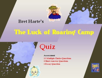 The Luck of Roaring Camp Quiz