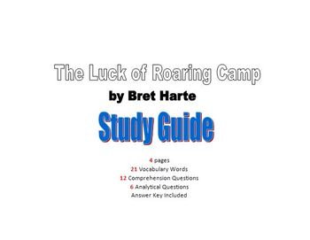 The Luck of Roaring Camp Study Guide / Bret Harte