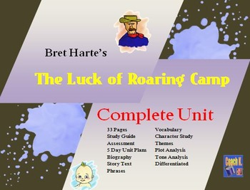 The Luck of Roaring Camp Unit