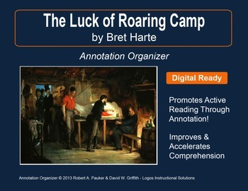 """THE LUCK OF ROARING CAMP"" by BRET HARTE: Annotation Organizer"