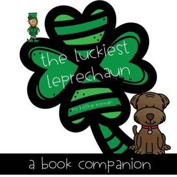 The Luckiest Leprechaun - Book Companion