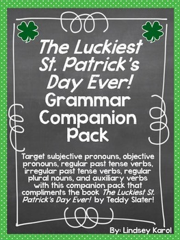"""The Luckiest St. Patrick's Day Ever!"" Grammar Companion Pack"