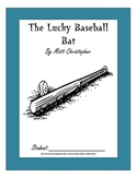 The Lucky Baseball Bat, by Matt Christopher: A Bookclub Packet