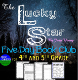 The Lucky Star:  A 5 Day Book Club for 4th or 5th Grade