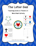The Luther Seal: Teaching Cards/Posters & Word Hunt Activities (Reformation Day)